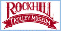 Rock Hill Trolley Museum